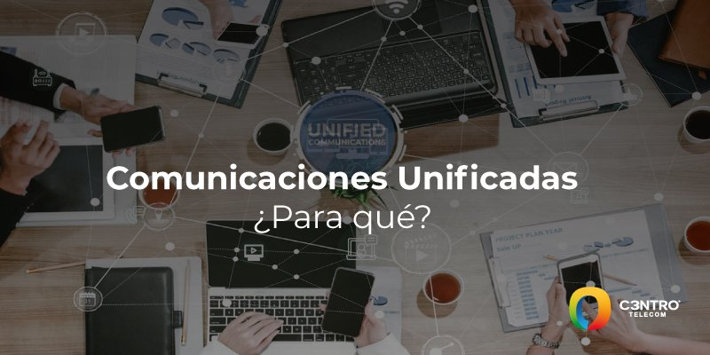 comunicaciones unificadas c3ntro