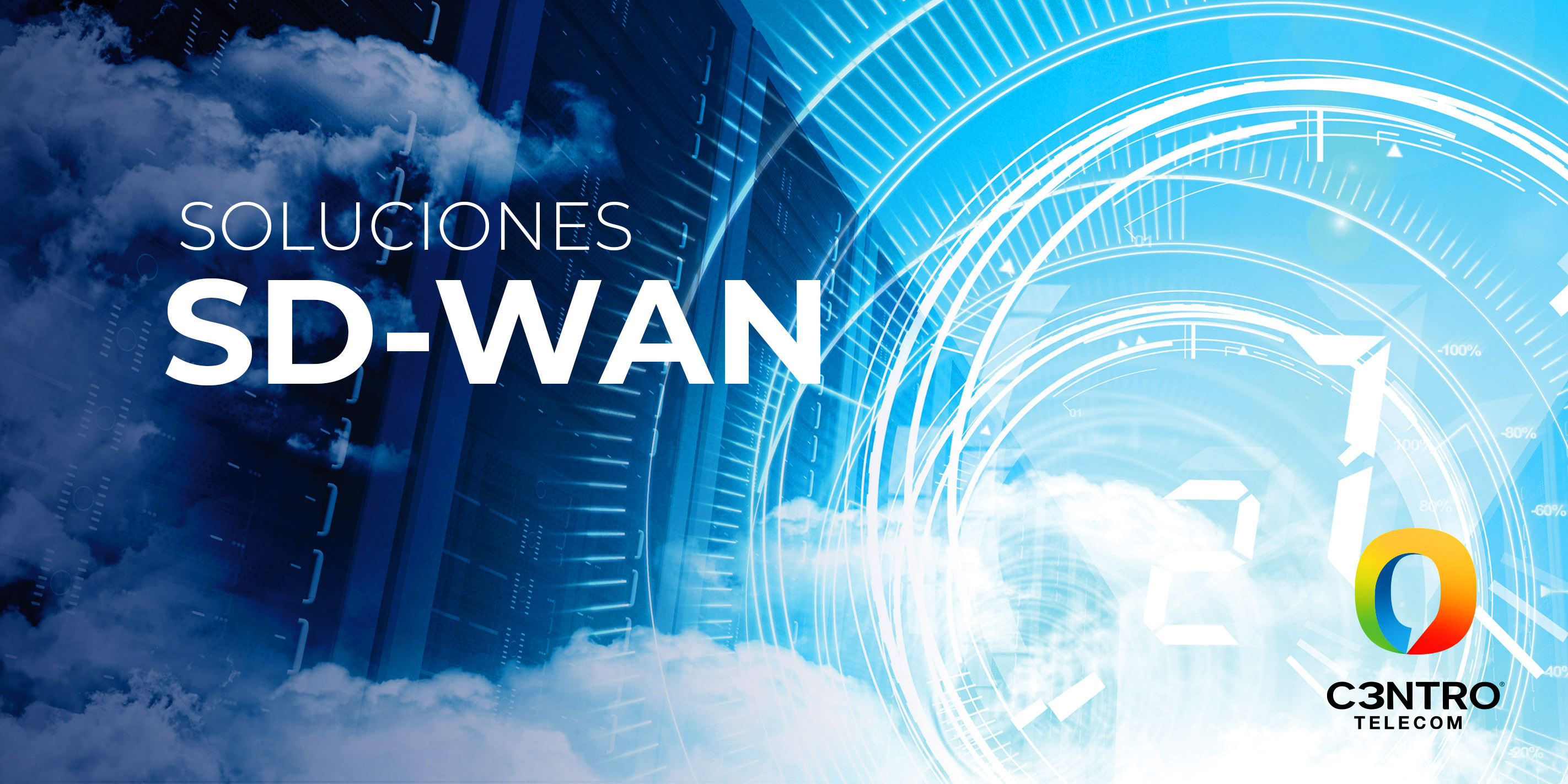 soluciones de SDWAN C3ntro telecom